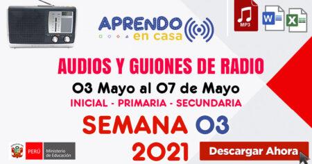 🔥AUDIOS🔊 Y GUIONES SEMANA 03 - 2021