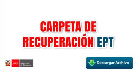 CARPETA DE RECUPERACIÓN EPT