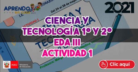 ✅CIENCIA Y TECNOLOGÍA 1° y 2° -🧰EDA III🧰