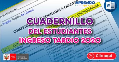 ♥CUADERNILLO DE ESTUDIANTES INGRESO TARDIO 2020✔