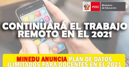 Minedu Anuncia Planes De Datos Ilimitados Para Docentes En El 2021