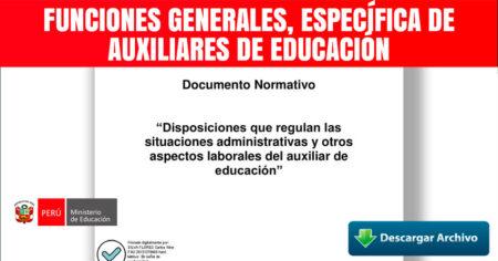 FUNCIONES GENERALES, ESPECÍFICA DE AUXILIARES DE EDUCACIÓN