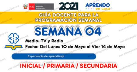 GUÍA DOCENTE TV📺 y RADIO📻 para la PROGRAMACIÓN SEMANAL - SEMANA 04 - MAYO 2021
