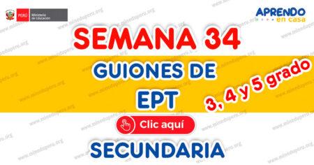 GUION DE EPT 3°, 4°, 5° SEMANA 30