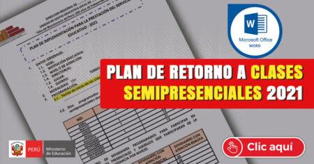 Plan de retorno a clases semipresenciales 2021
