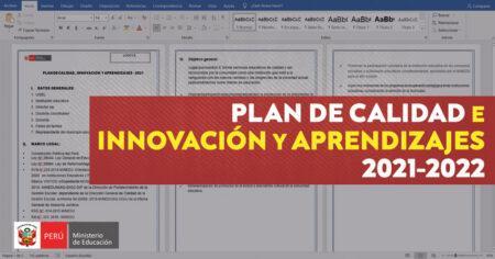PLAN DE CALIDAD E INNOVACIÓN Y APRENDIZAJES 2021-2022
