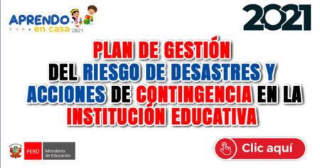 PLAN DE GESTIÓN DEL RIESGO DE DESASTRES Y  ACCIONES DE CONTINGENCIA EN LA INSTITUCIÓN EDUCATIVA
