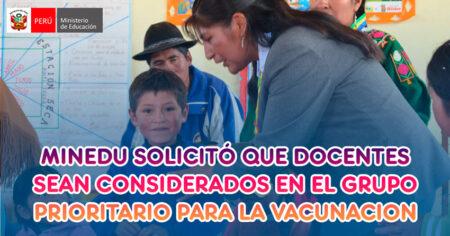 DOCENTES SERAN CONSIDERADOS EN EL GRUPO PRIORITARIO PARA LA VACUNACIÓN