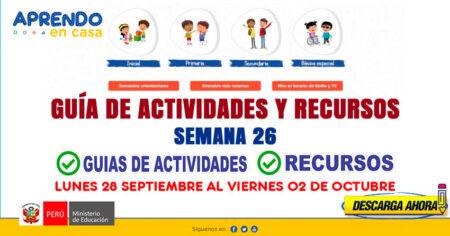 💻SEMANA 26📱 ACTIVIDADES y RECURSOS de APRENDO en CASA