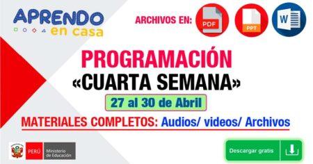 APRENDO en CASA: Programación Completa CUARTA SEMANA 27 al 30 de Abril 2020